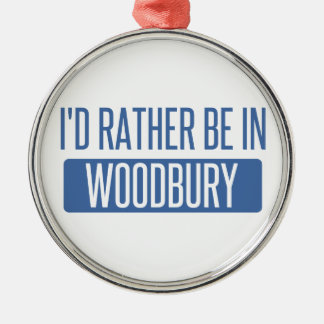 I'd rather be in Woodbury Silver-Colored Round Ornament