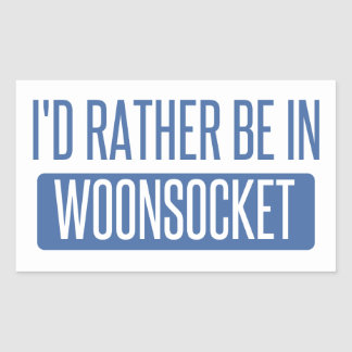 I'd rather be in Woonsocket