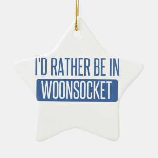 I'd rather be in Woonsocket Ceramic Ornament