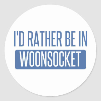 I'd rather be in Woonsocket Round Sticker
