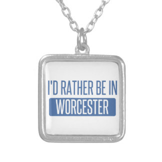 I'd rather be in Worcester Silver Plated Necklace