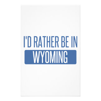 I'd rather be in Wyoming Stationery