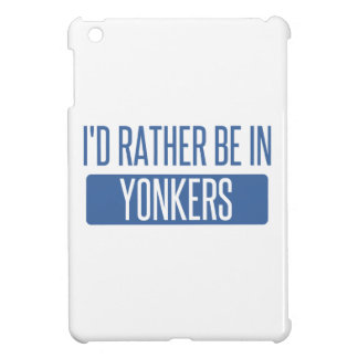 I'd rather be in Yonkers Case For The iPad Mini