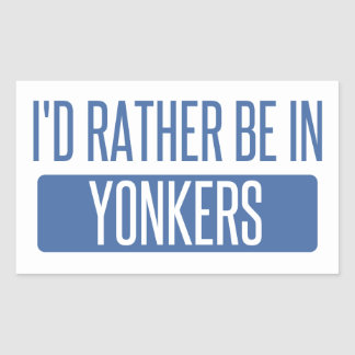 I'd rather be in Yonkers Sticker