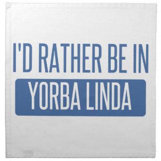 I'd rather be in Yorba Linda Napkin