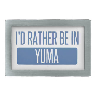 I'd rather be in Yuma Rectangular Belt Buckle