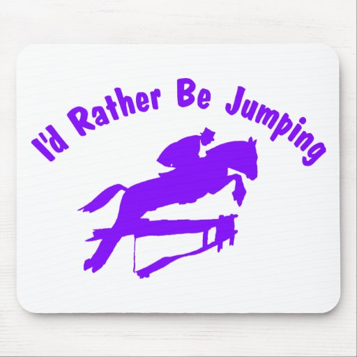 I'D RATHER BE JUMPING MOUSE PAD