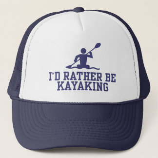 I'd Rather Be Kayaking Trucker Hat