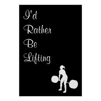 I'd Rather Be Lifting - Crossfit Poster