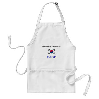 I'd Rather be Listening to KPOP! Standard Apron