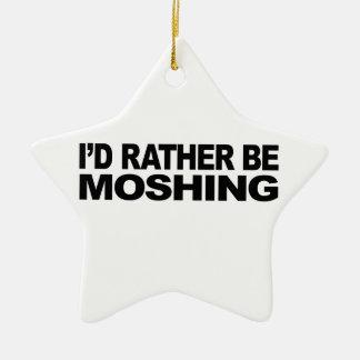 I'd Rather Be Moshing Ceramic Ornament