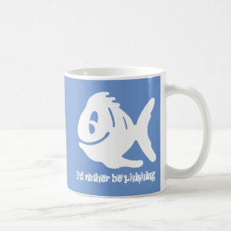 I'd rather be phishing funny coffee mug
