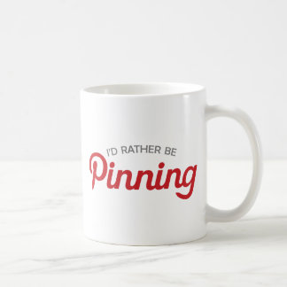 I'd Rather be Pinning Mugs