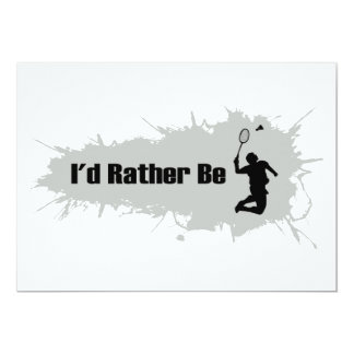 I'd Rather Be Playing Badminton Card