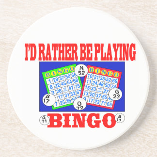 I'd Rather Be Playing Bingo! Coaster