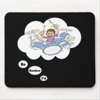 i'd rather be playing Drums 2 Mouse Pad