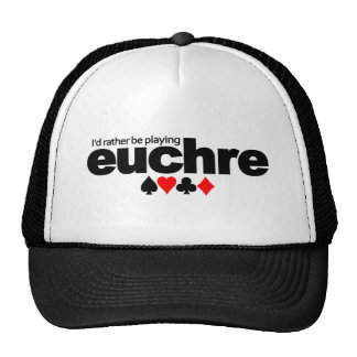 I'd Rather Be Playing Euchre hat - choose color