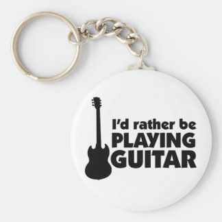 I'D Rather Be Playing Guitar Keychain