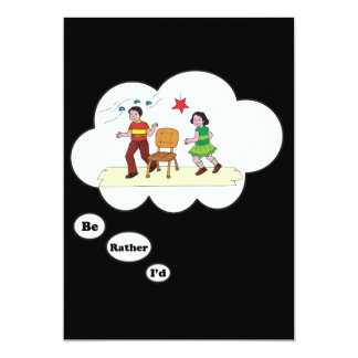"""I'd rather be playing Musical Chairs 5"""" X 7"""" Invitation Card"""