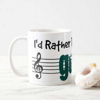 I'd Rather Be Playing My Guitar Coffee Mug
