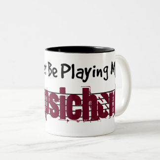 I'd Rather Be Playing My Harpsichord Two-Tone Coffee Mug