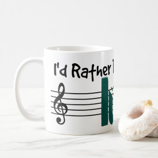 I'd Rather Be Playing My Lute Coffee Mug