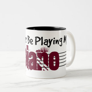 I'd Rather Be Playing My Piano Two-Tone Coffee Mug