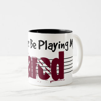 I'd Rather Be Playing My Sarod Two-Tone Coffee Mug