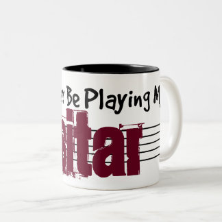 I'd Rather Be Playing My Sitar Two-Tone Coffee Mug