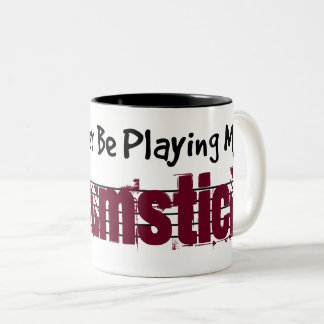 I'd Rather Be Playing My Strumstick Two-Tone Coffee Mug