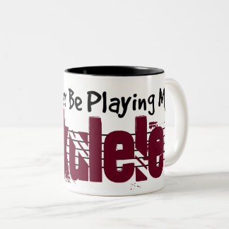 I'd Rather Be Playing My Ukulele Two-Tone Coffee Mug