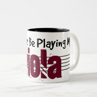 I'd Rather Be Playing My Viola Two-Tone Coffee Mug