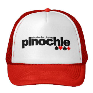 I'd Rather Be Playing Pinochle hat - choose color