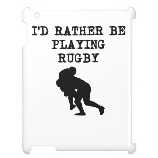 I'd Rather Be Playing Rugby iPad Covers