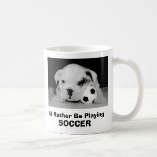 I'd Rather Be Playing Soccer  English Bulldog Pup Coffee Mug