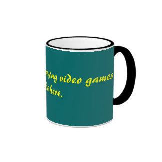 I'd rather be playing video games than be here. ringer mug