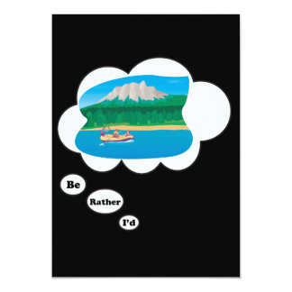 """I'd rather be Rafting 3 5"""" X 7"""" Invitation Card"""