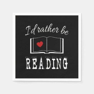 I'd rather be reading napkin
