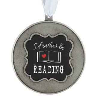 I'd rather be reading ornament