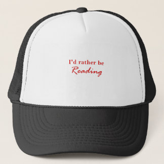 Id Rather be Reading Trucker Hat