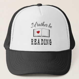 I'd rather be reading trucker hat