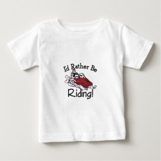 Id Rather Be Riding Baby T-Shirt
