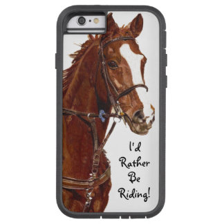 I'd Rather Be Riding! Horse Case