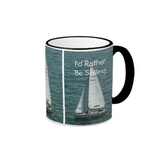 I'd Rather Be Sailing, white sailboat Mug