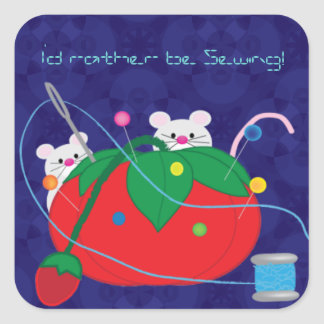 I'd rather be sewing! square sticker