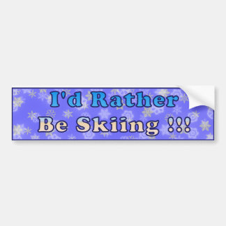 I'd Rather be Skiing Bumper Sticker