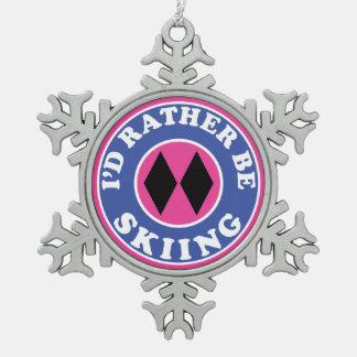 I'd Rather Be Skiing Ski Double Black Diamond Snowflake Pewter Christmas Ornament