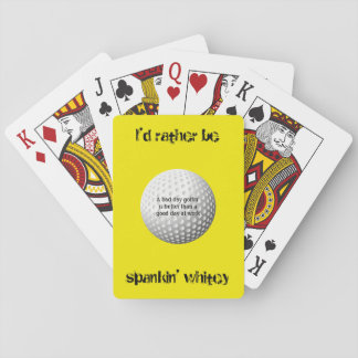I'd rather be spankin' whitey playing cards