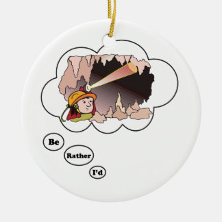 I'd rather be Spelunking 2 Round Ceramic Ornament