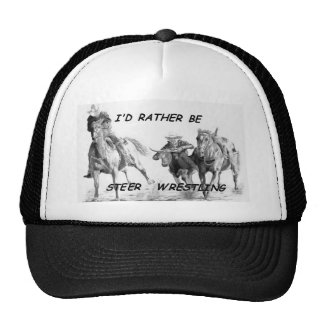 I'd Rather Be Steer Wrestling Trucker Hat